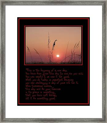 This Is The Beginning Of A New Day Framed Print by Bill Cannon