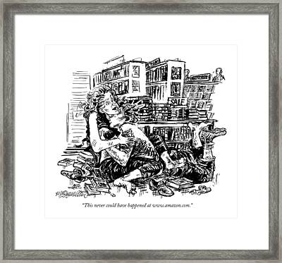 This Never Could Have Happened At Www.amazon.com Framed Print by William Hamilton