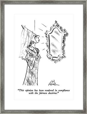 This Opinion Has Been Rendered In Compliance Framed Print by Ed Fisher