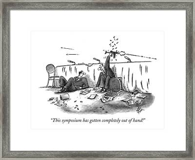 This Symposium Has Gotten Completely Out Of Hand! Framed Print by Frank Cotham