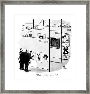 This <u>is<$> A Complete Retrospective Framed Print
