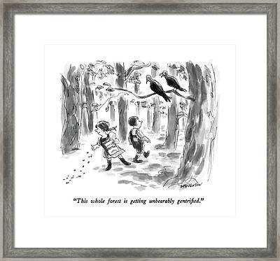 This Whole Forest Is Getting Unbearably Framed Print by James Stevenson