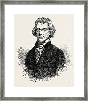Thomas Jefferson Was An American Founding Father Framed Print