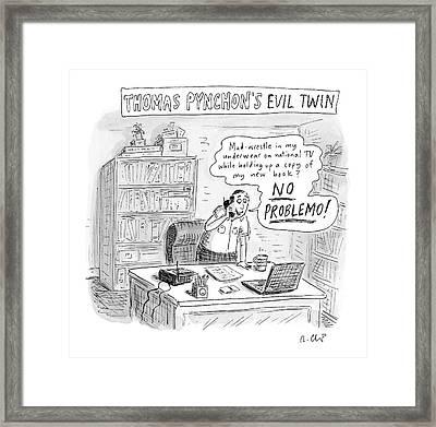 Thomas Pynchon's Evil Twin Framed Print