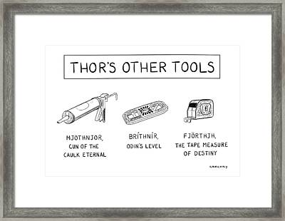 Thor's Other Tools -- Various Carpentry Tools Framed Print