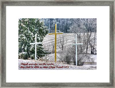 Though Your Sins Are Like Scarlet - They Shall Be White As Snow - From Isaiah 1.18 Framed Print by Michael Mazaika