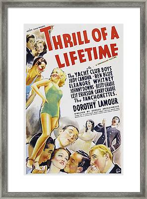 Thrill Of A Lifetime, Us Poster Art Framed Print by Everett