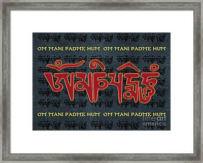 Tibetan Mantra Om Mani Padme Hum Framed Print