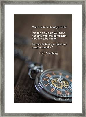Time Is The Coin Of Your Life Framed Print