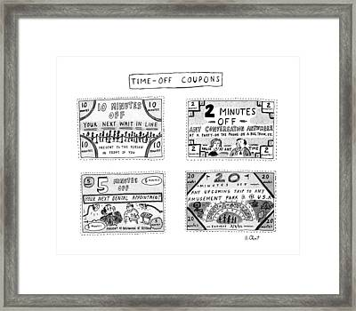 Time-off Coupons Framed Print by Roz Chast