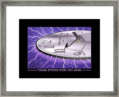 Time Stops For No One Framed Print