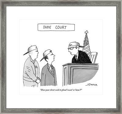Title: Dude Court. A Judge Addresses A Defendant Framed Print by Joe Dator