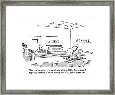 To Avoid The Tedium Of This Endless Socializing Framed Print by Jack Ziegler