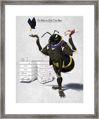 To Bee Or Not Too Bee Framed Print by Rob Snow