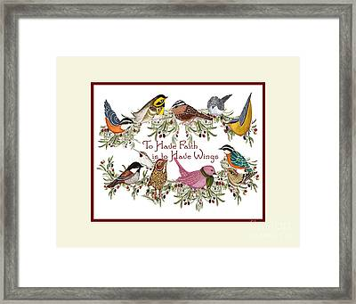To Have Faith Is To Have Wings Framed Print by Alexandra  Sanders