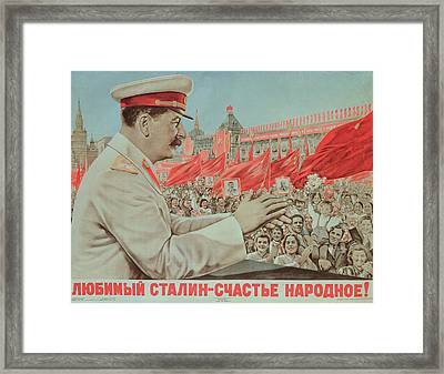 To Our Dear Stalin Framed Print by Russian School