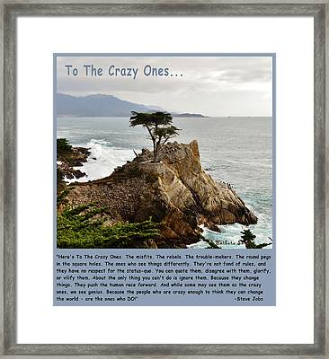 To The Crazy Ones Framed Print