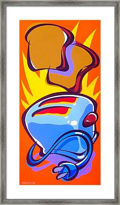 Toast Is The Most Framed Print by John HInderliter