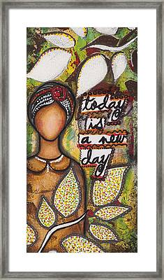 Framed Print featuring the mixed media Today Is A New Day by Stanka Vukelic
