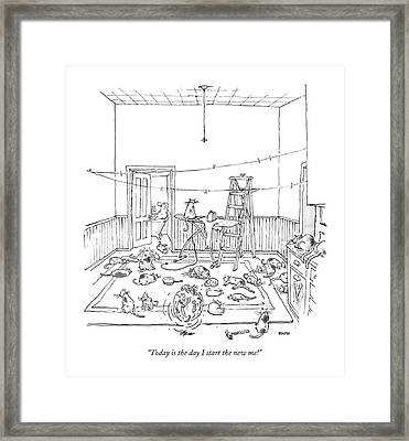 Today Is The Day I Start The New Me! Framed Print by George Booth
