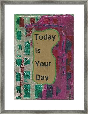 Today Is Your Day - 1 Framed Print by Gillian Pearce