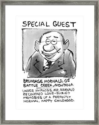 Today's Special Guest Brundage Mornald Framed Print