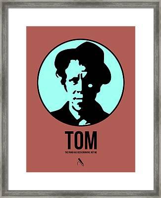 Tom Poster 2 Framed Print by Naxart Studio
