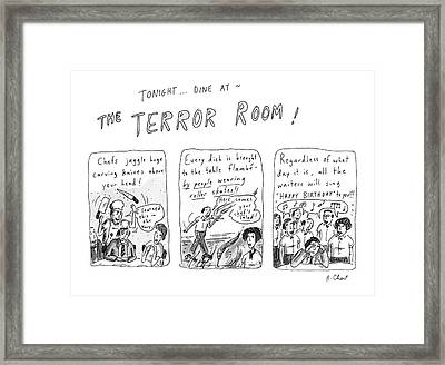 Tonight... Dine At The Terror Room Framed Print by Roz Chast