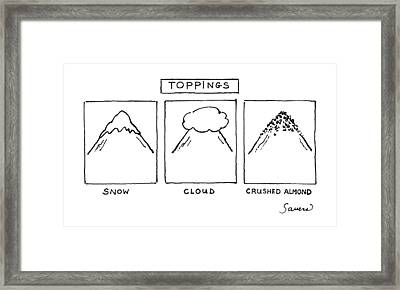 Toppings Framed Print by Charles Sauers