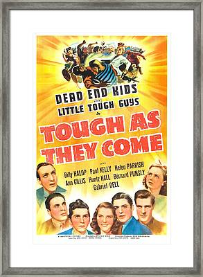 Tough As They Come, Us Poster, Bottom Framed Print by Everett