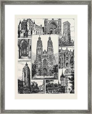 Tours 1. The Cathedral St. Gatien 2. Tour De Charlemagne 3 Framed Print by English School