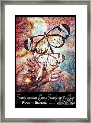 Transformation   Giving Transforms The Giver Framed Print by Anne Watson