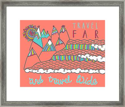 Travel Far  Framed Print by Susan Claire