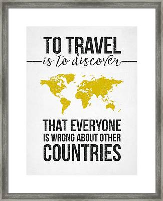 Travel Quote Framed Print