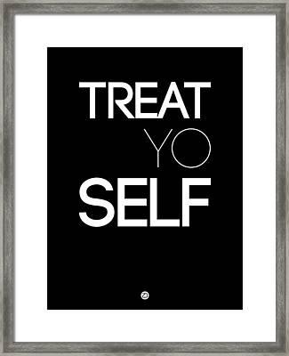 Treat Yo Self Poster 1 Framed Print