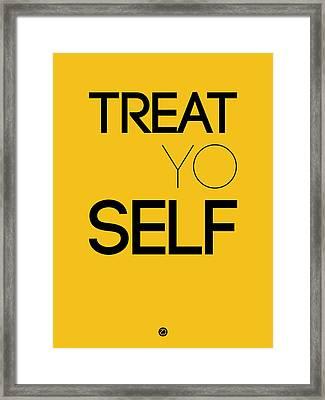 Treat Yo Self Poster 2 Framed Print