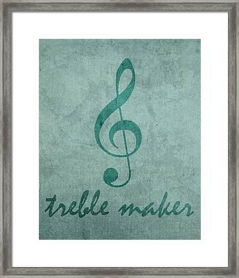 Treble Maker Humor Music Pun Artwork Framed Print by Design Turnpike