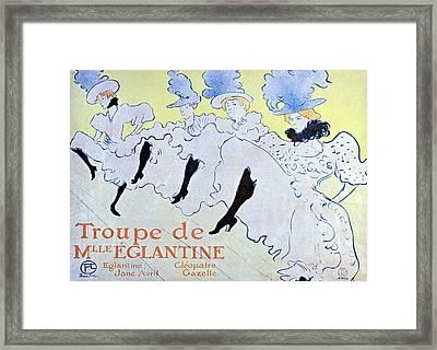 Troupe De Mlle Eglantine Framed Print by Henri Toulouse Lautrec