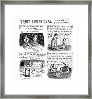 Truly Educational Children's Programming Framed Print