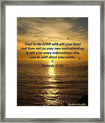 Trust In The Lord  Framed Print by Barbara Snyder