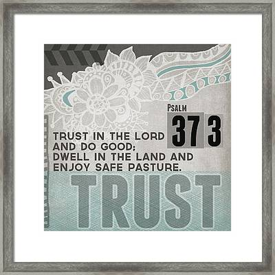 Trust In The Lord- Contemporary Christian Art Framed Print