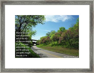Trust In The Lord Framed Print by Robyn Stacey