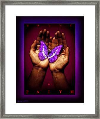 Trust Is Faith Framed Print by Tony Nixon