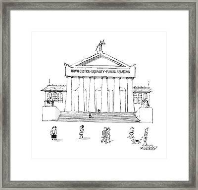 Truth Justice Equality Public Relations Framed Print