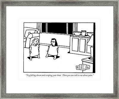 Try Falling Down And Scraping Your Knee Framed Print by Bruce Eric Kaplan
