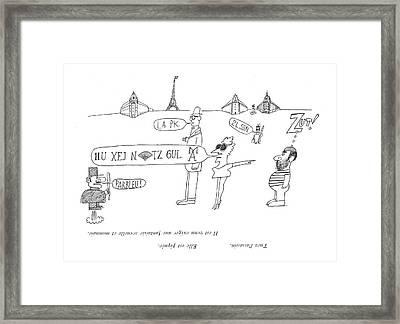 Tuez L'assassin. Elle Est Piquee.  Il Est Venu Framed Print by Saul Steinberg
