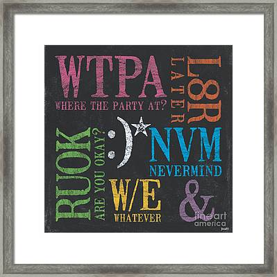 Tween Textspeak 2 Framed Print by Debbie DeWitt