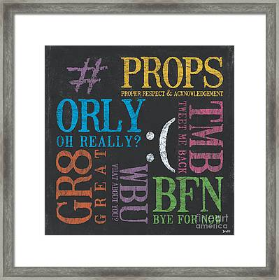 Tween Textspeak 3 Framed Print by Debbie DeWitt