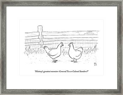 Two Chickens Discuss History Framed Print by Paul Noth