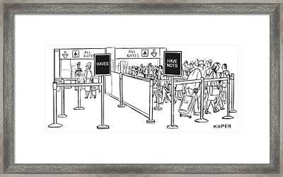 Two Lines At An Airport Check-in: The Haves Framed Print by Peter Kuper